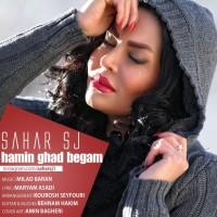 Sahar-SJ-Hamin-Ghadr-Begam