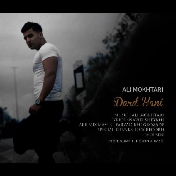 Ali Mokhtari - Dard Yani
