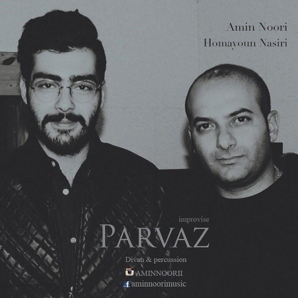 Amin Noori & Homayoun Nasiri - Parvaz