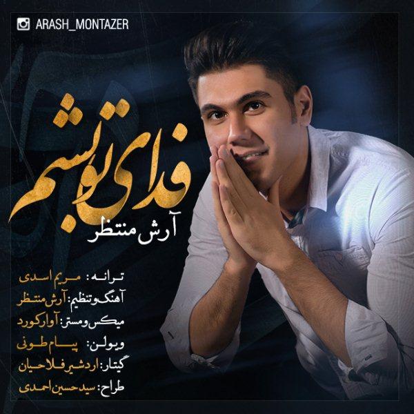 Arash Montazer - Fadaye To Besham