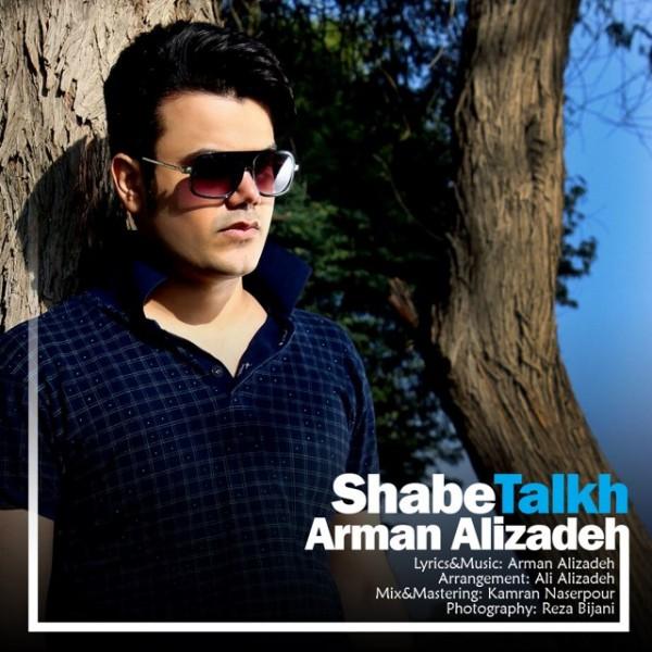 Arman Alizadeh - Shabe Talkh