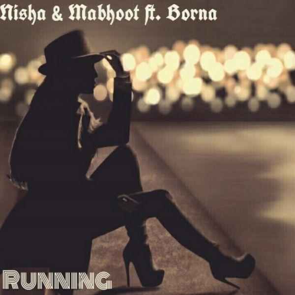 Ashkan Mabhoot - Running (Ft Nisha & Borna)