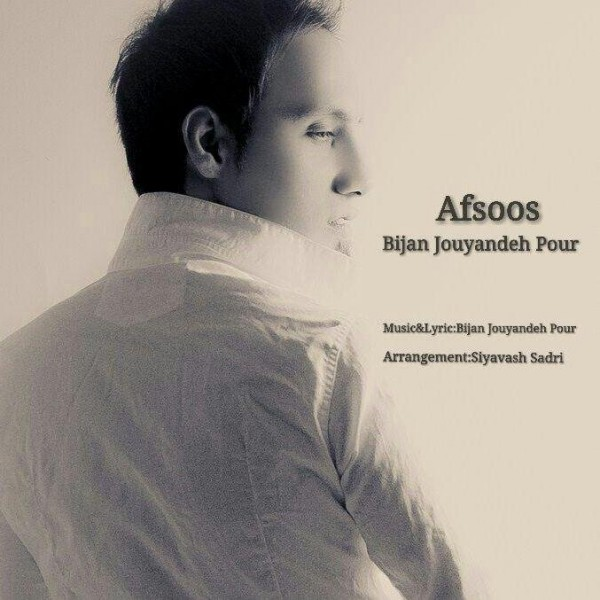 Bijan Jouyandeh Pour - Afsoos