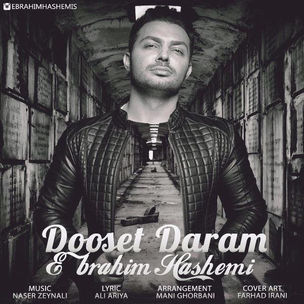 Ebrahim Hashemi - Dooset Daram