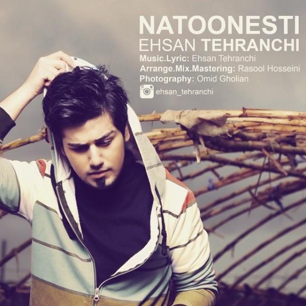 Ehsan Tehranchi - Natoonesti