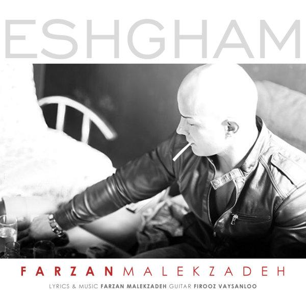 Farzan Malekzadeh - Eshgham