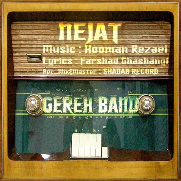 Gereh Band - Nejat