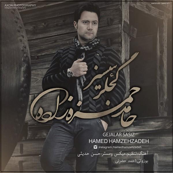 Hamed Hamzehzadeh - Gejalar Sasiz