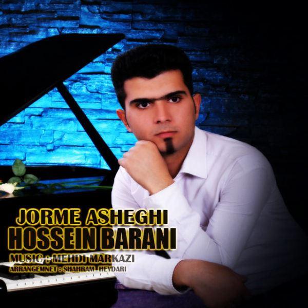 Hossein Barani - Jorme Asheghi