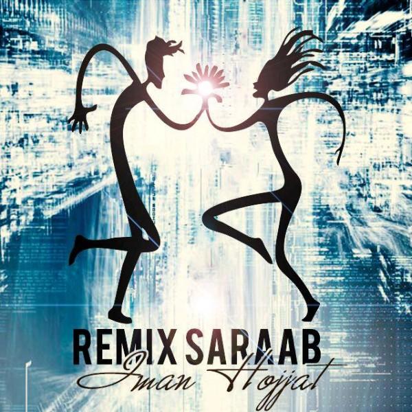 Iman Hojjat - Saraab (Remix)