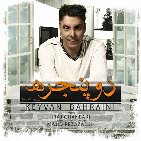 Keyvan Bahrani - Do Panjereh