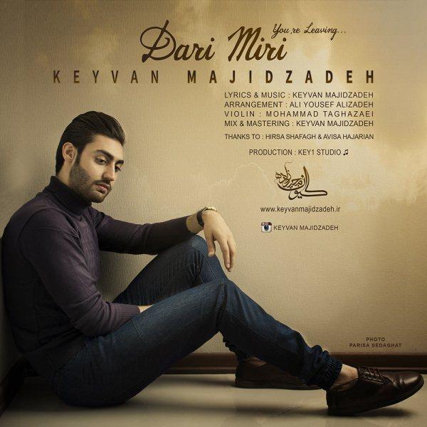 Keyvan Majidzadeh - Dari Miri