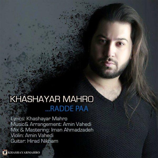Khashayar Mahro - Radde Pa