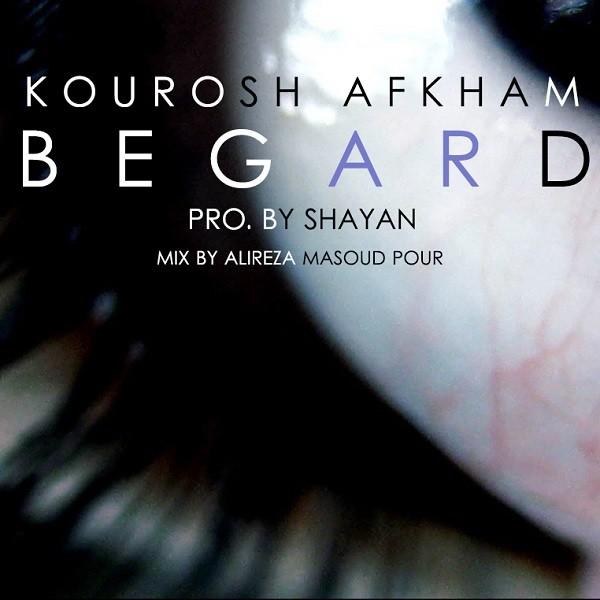Kourosh Afkham - Begard