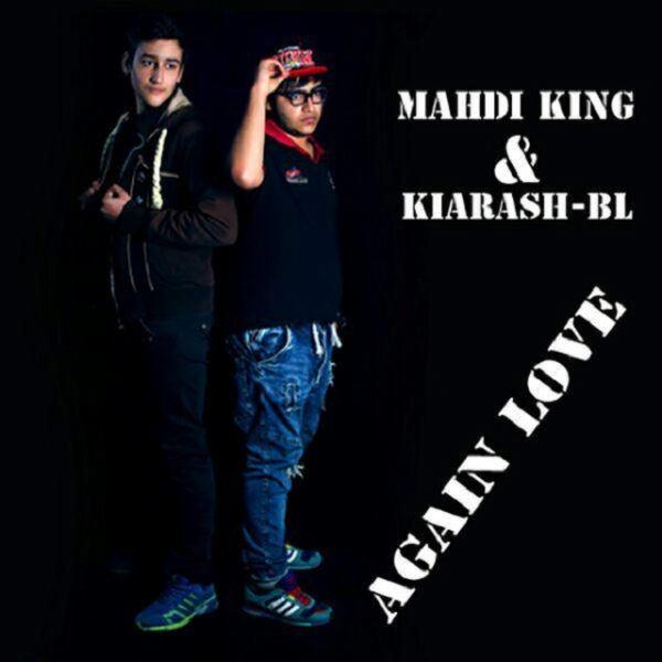 Mahdi King & Kiarash PL - Again Love