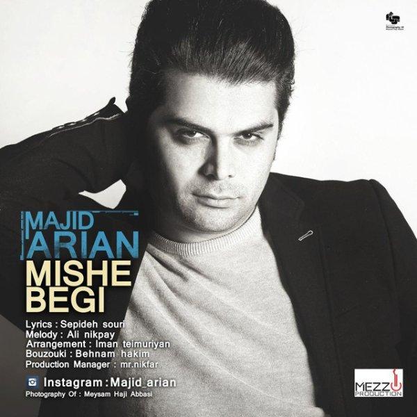 Majid Arian - Mishe Begi