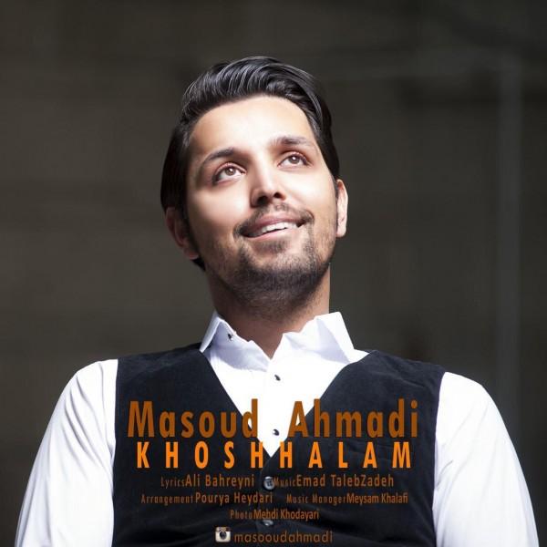 Masoud Ahmadi - Khoshhalam