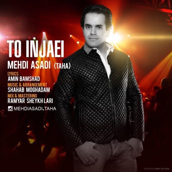 Mehdi Asadi (Taha) - To Injaei