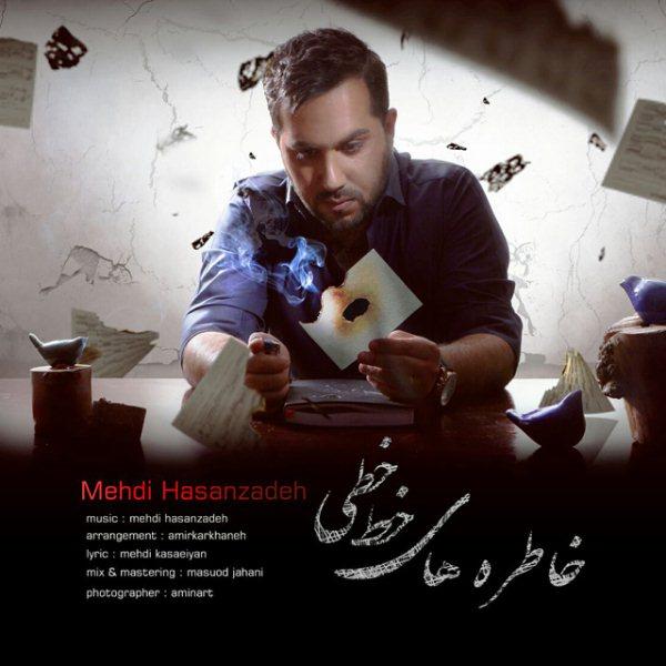 Mehdi Hasanzadeh - Khaterehaye Khat Khati