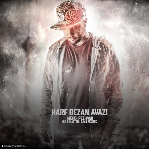 Mehdi Pezhvak - Harf Bezan