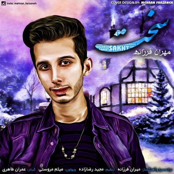 Mehran Farzaneh - Sakht