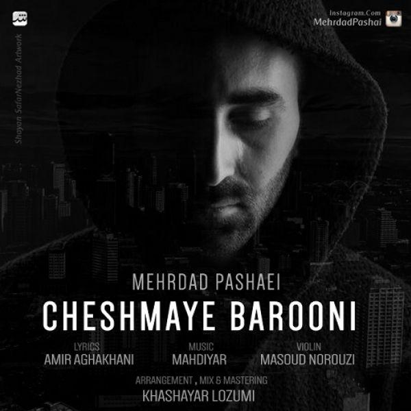 Mehrdad Pashaei - Cheshmaye Barooni