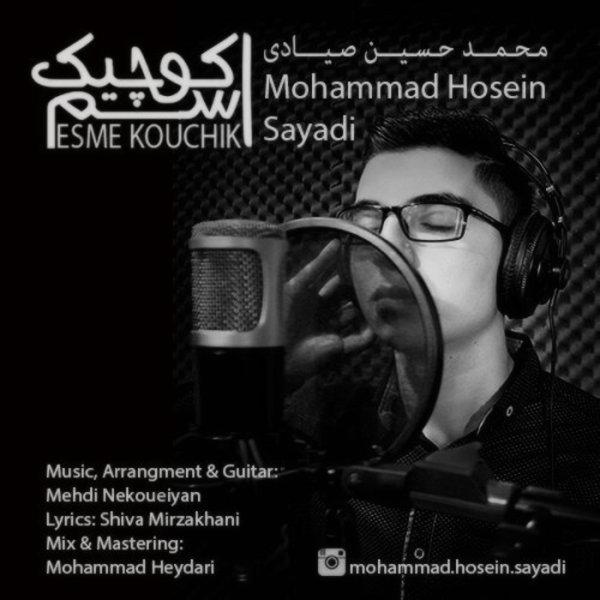 Mohammad Hosein Sayadi - Esme Kouchik