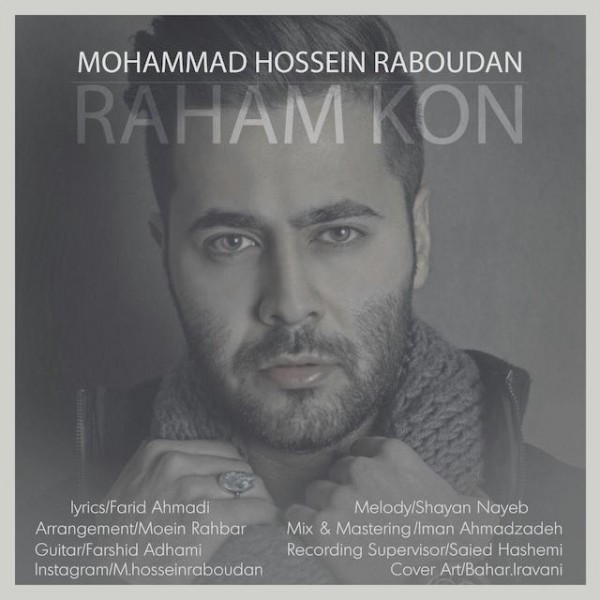 Mohammad Hossein Raboudan - Raham Kon