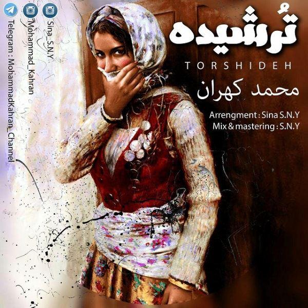 Mohammad Kahran - Torshideh