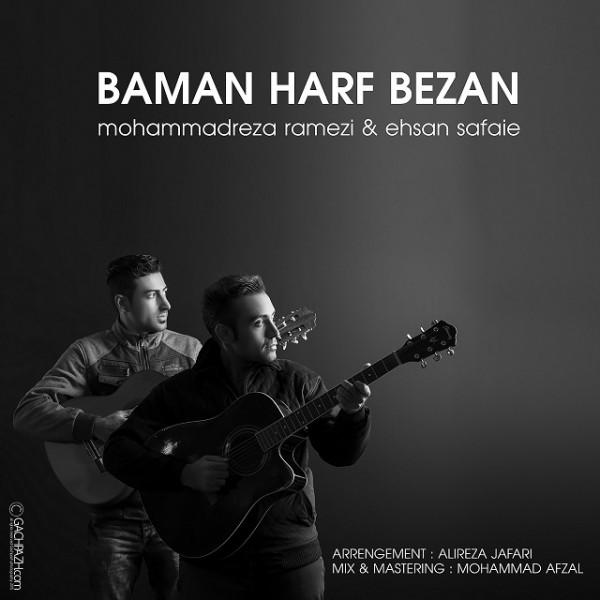 Mohammad Reza Ramezi & Ehsann Safaei - Ba Man Harf Bezan