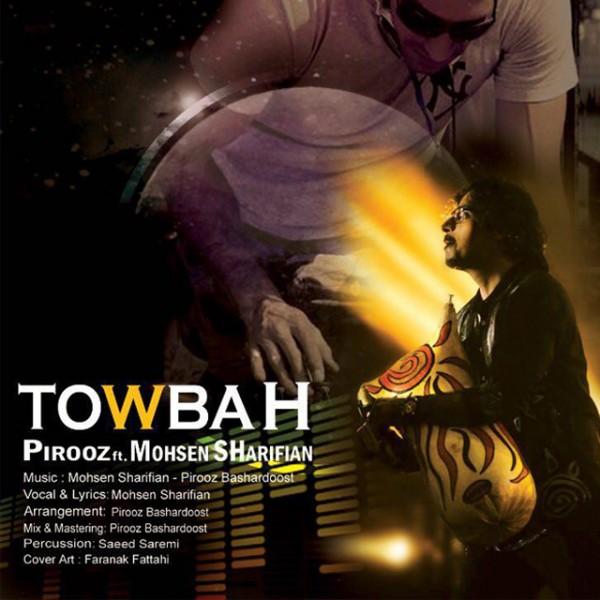 Mohsen Sharifian - Towbah (Ft Pirooz)
