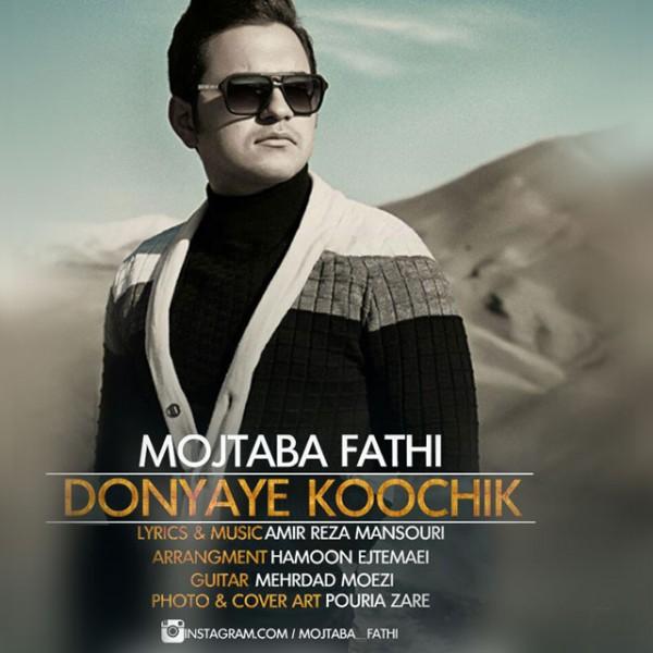 Mojtaba Fathi - Donyaye Koochik