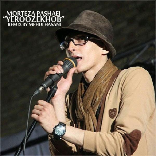 Morteza Pashaei - Ye Rooz Khob (Remix By Mehdi Hasani)