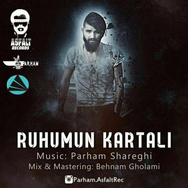 Parham - Ruhumun Kartali
