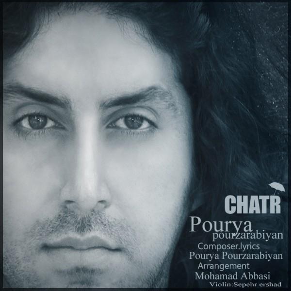 Pourya Pourzarabiyan - Chatr