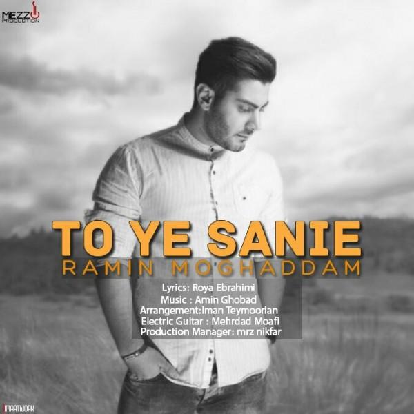 Ramin Moghaddam - To Ye Sanie
