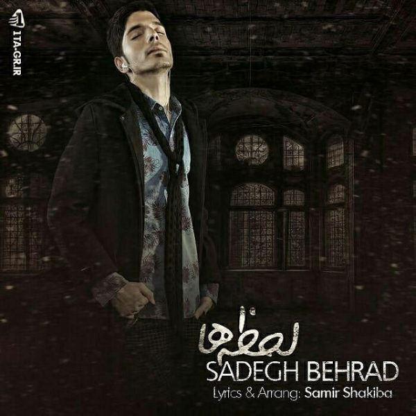 Sadegh Behrad - Lahzehaa