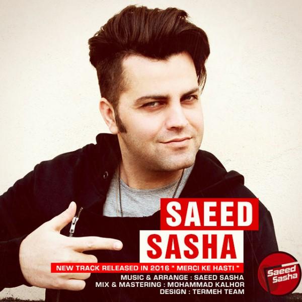 Saeed Sasha - Merci Ke Hasti