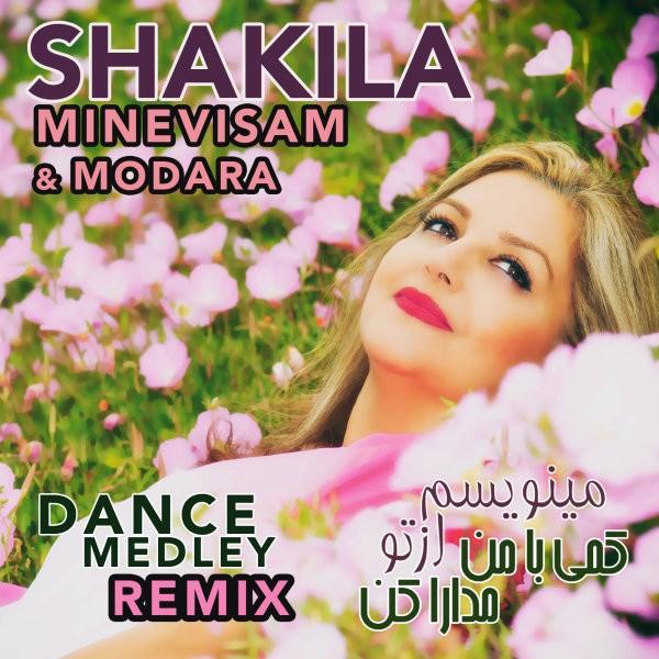 Shakila - Minevisam Az To & Kami Ba Man Modara Kon (Medley Remix)