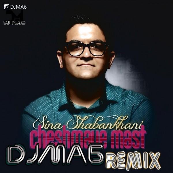 Sina Shabankhani - Cheshmaye Mast (Dj AM6 Remix)