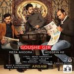 Hossein-H2-Goushe-Gir-Ft-Reza-Ahoura