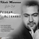 Pedram-Alikhani-Khiale-Mavaraei