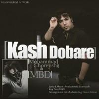 M-B-D-Mohammad-Ghoreyshi-KaSh-Dobareh