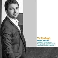 Mehdi-Rezaei-Ye-Etefagh