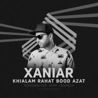 Xaniar-Khialam-Rahat-Bood-Azat