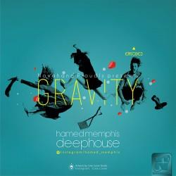 Hamed Memphis – Gravity (Episode 3)