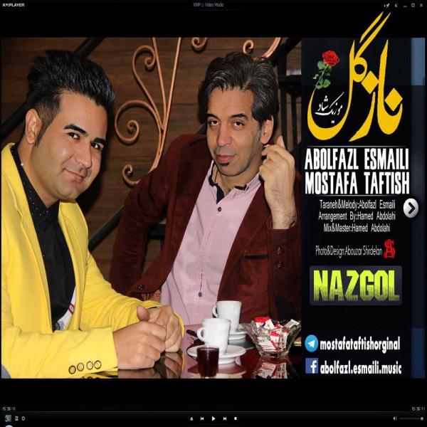 Abolfazl Esmaili & Mostafa Taftish - Nazgol