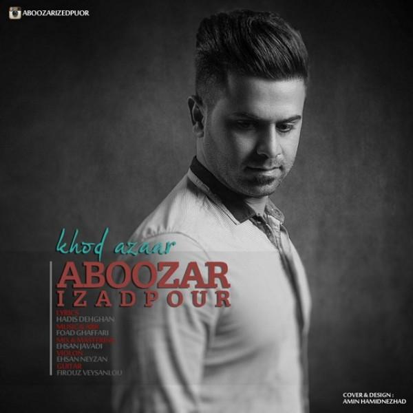 Aboozar IzadPour - Khod Azaar