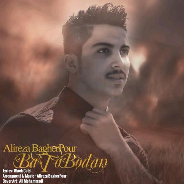 Alireza Bagherpour - Ba To Bodan