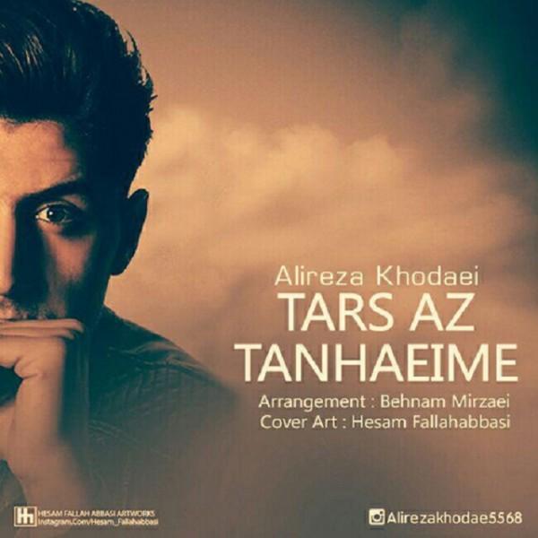 Alireza Khodaei - Tars Az Tanhaim